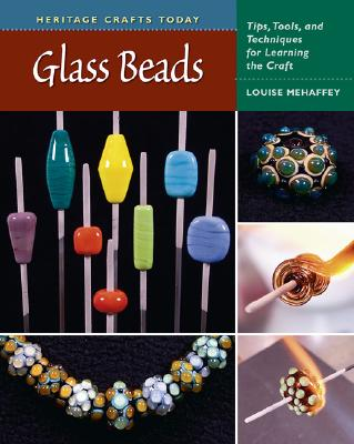Glass Beads By Mehaffey, Louise/ Brett, Kevin (PHT)