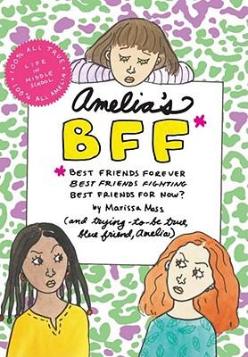 Amelia's Bff By Moss, Marissa/ Moss, Marissa (ILT)